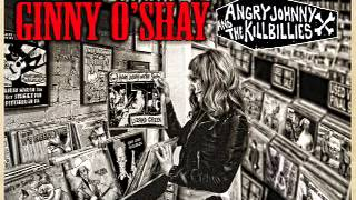Angry Johnny And The Killbillies-Ginny O'Shay