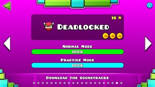 "Geometry Dash - ""Deadlocked"" 100% Complete [All Coins] 