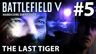 battlefield 5 cutscenes last tiger - मुफ्त ऑनलाइन