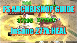 ARCHBISHOP FULL SUPPORT GUIDE FOR PVE AND WOE