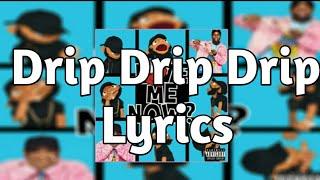 Tory Lanez   DrIP Drip Drip (Lyrics) Ft. Meek Mill