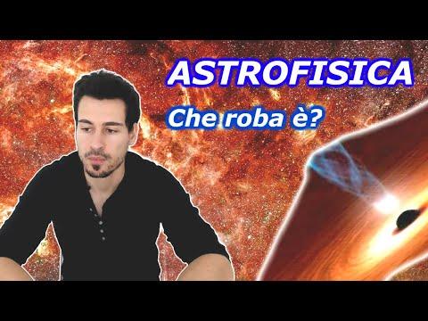 Cos'è L'ASTROFISICA?