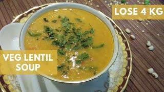 Indian Lentil Soup | Veg Lentil Soup For Weight Loss