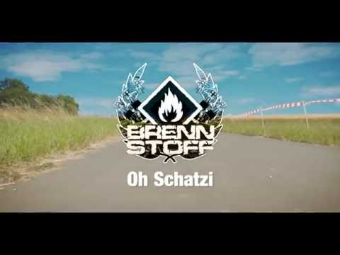 Brennstoff - Oh Schatzi (Official Video)