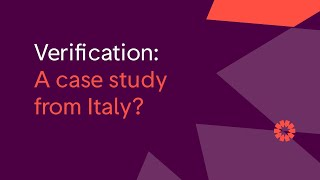 Verification: A case study from Italy? | Training video verification step by step walkthrough