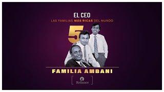 Las familias más ricas del mundo: Familia AMBANI   #petróleo #comunicaciones #millonarios #Reliance