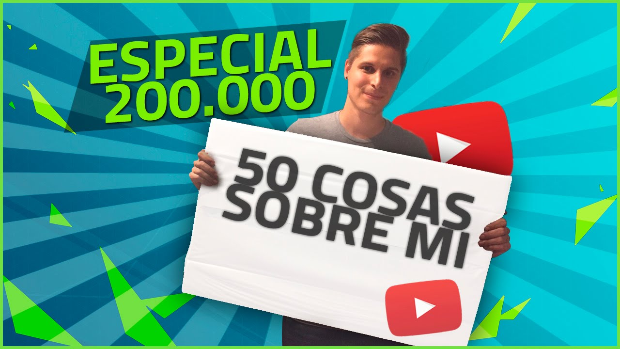 50 COSAS SOBRE MI | ESPECIAL 200.000 SUSCRIPTORES | CACHO01