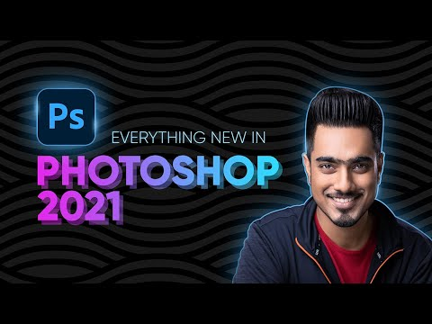 Top 21 Photoshop 2021 New Features in 21 Mins!