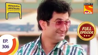 Ep 306 - Will Pappu Ditch Sureeli? - Lapataganj - Full Episode