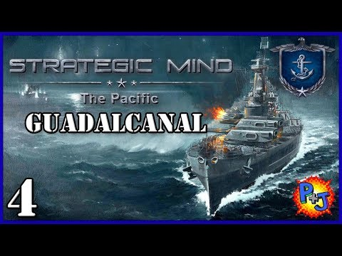 Let's Play Strategic Mind: The Pacific United States | USA Battle of Guadalcanal Gameplay Part 4