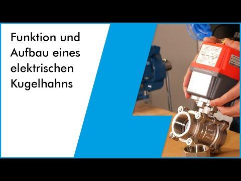 elektrisch betätigter Kugelhahn: Funktion, Aufbau und Inbetriebnahme vom Fachmann erklärt.