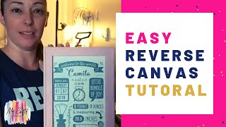 Easy Reverse Canvas Tutorial In Less Than 30 Minutes! | What is a Reverse Canvas? [Tutorial]
