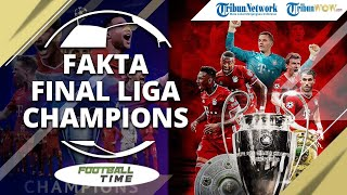 FOOTBALL TIME: Fakta Menarik di Balik Laga Final Liga Champions 2020, PSG VS Bayern Munchen