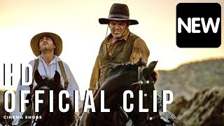 THE SISTERS BROTHERS OFFICIAL CLIPS (HD) John C. Reilly, Jake Gyllenhaal