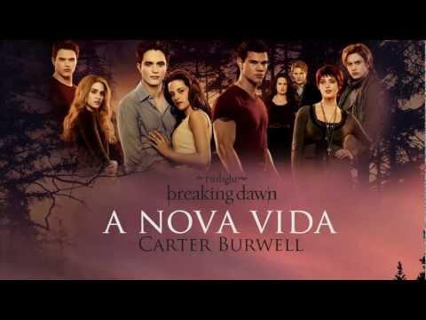 Carter Burwell - A Nova Vida [BREAKING DAWN PART 1 - SOUNDTRACK]