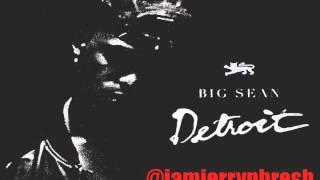 Big Sean - Do What I Gotta Do ft. Tyga [DETROIT]