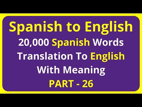 Translation of 20,000 Spanish Words To English Meaning - PART 26 | spanish to english translation
