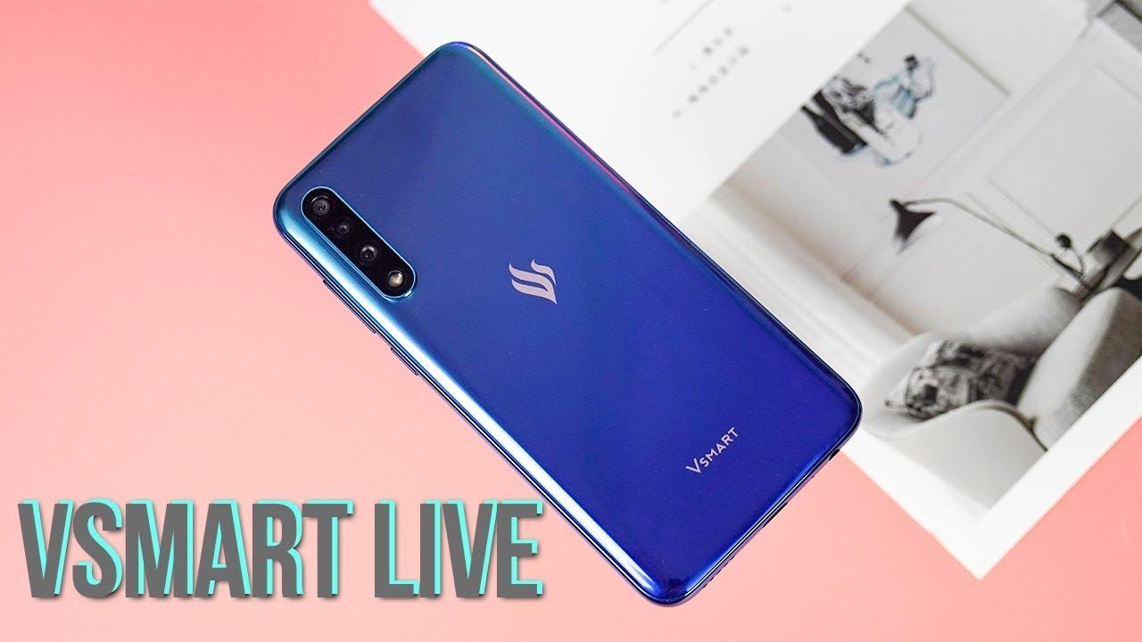 Trên tay Vsmart Live: Hiệu năng mạnh nhất nhà Vsmart