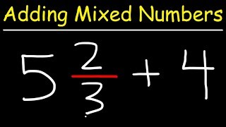 Adding Mixed Numbers With Whole Numbers
