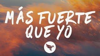 Luis Fonsi   Más Fuerte Que Yo (Letra  Lyrics)
