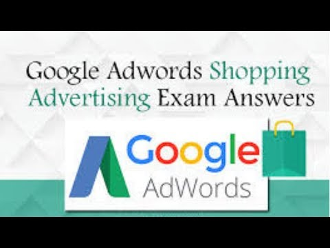 Google AdWords Shopping Advertising Exam Questions and Answers 2019