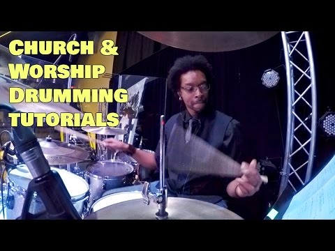 CHURCH/WORSHIP DRUMMING Tutorials & Live Rehearsal Footage w/ Beatdown Brown