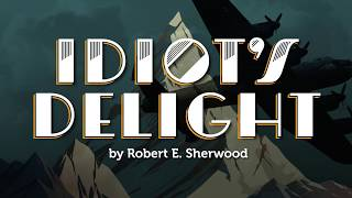 Get a Sneak Peek at Idiot's Delight
