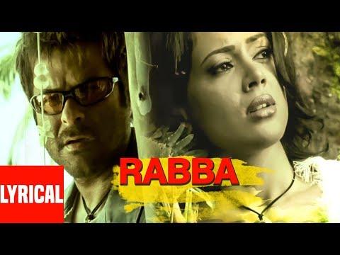 Rabba (Lounge Mix) Lyrical Video | Musafir | Sanjay Dutt, Anil Kapoor, Sameera Reddy
