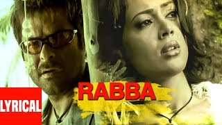 Rabba (Lounge Mix) Lyrical Video | Musafir | Sanjay Dutt, Anil