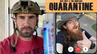 Mat Best Quarantine