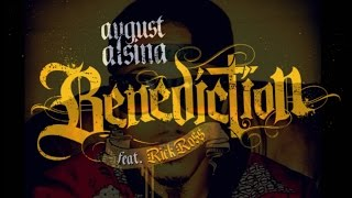 August Alsina-Benediction ft. Rick Ross(Fast)