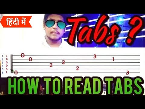 Beginners Guitar Lesson 7 - TABS   How To Read Tabs In Hindi