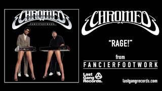 Chromeo - Rage!