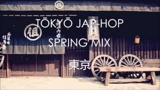 TŌKYŌ JAP-HOP SPRING MIX