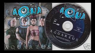 Aqua - Aquarius [Full Album]