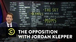 The Opposition w/ JordanKlepper- Enemies Are Everywhere