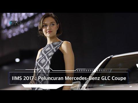 IIMS 2017 : Peluncuran Mercedes-Benz GLC Coupe I OTO.com