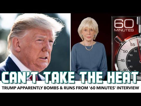 Trump Apparently Bombs & Runs From '60 Minutes' Interview