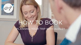 Planning your trip with Audley
