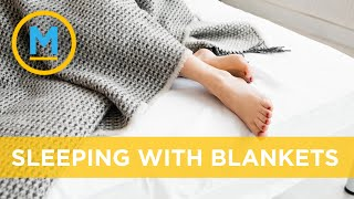 Sleeping without a blanket isn't as easy as it sounds | Your Morning