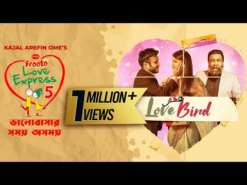 Valentine's Day Short Film | Love Bird | PRAN Frooto Love Express 5 | Mishu Sabbir | Farin | Chashi