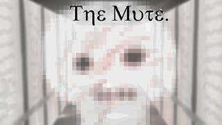 БУУУ! ЭТО ПРИИИЗРАК! ► The Mute