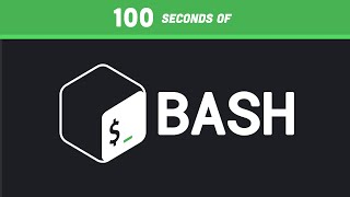 Bash in 100 Seconds
