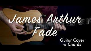 James Arthur - Fade  guitar cover/guitar (lesson/tutorial) w Chords & strumming /play-along/
