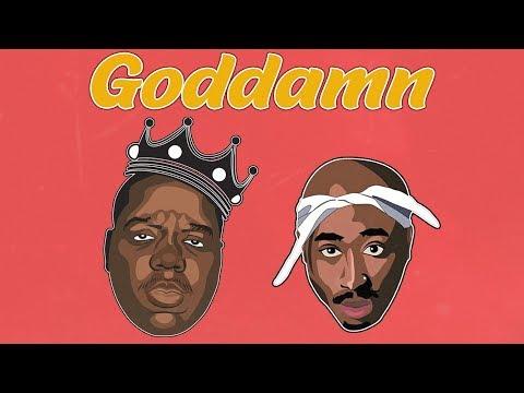 2Pac & Biggie – Goddamn (Remix) ft. Tyga