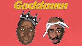 2Pac & Biggie – Goddamn