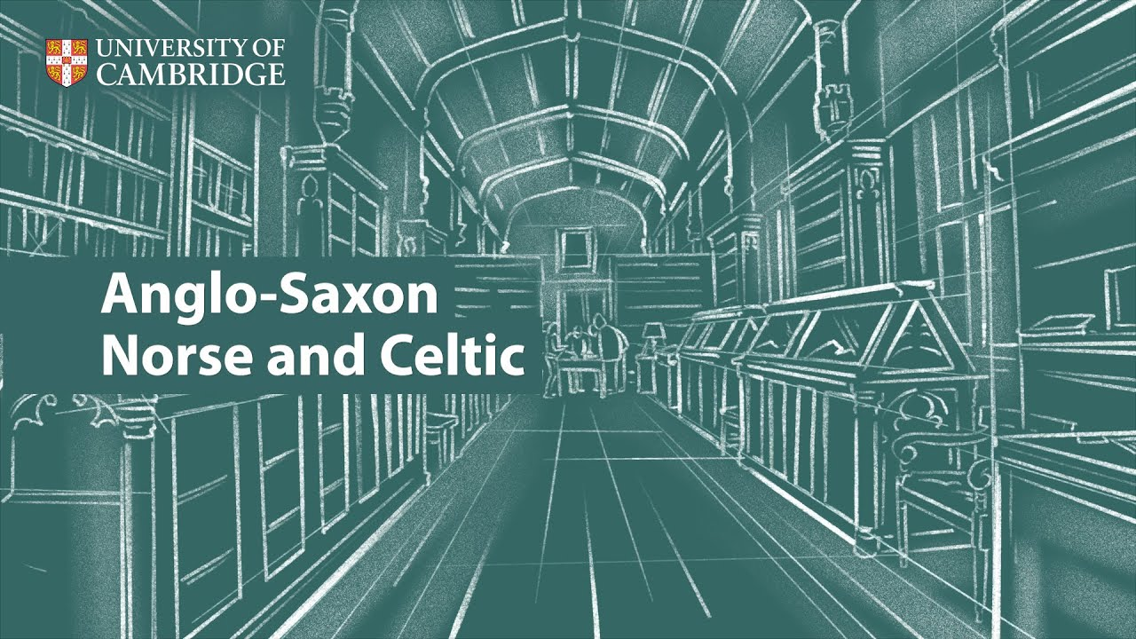 Anglo-Saxon, Norse and Celtic at Cambridge