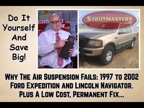 Why The Air Suspension Fails In The 1997-2002 Ford Expedition