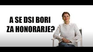 Ali se DSI bori za honorarje?