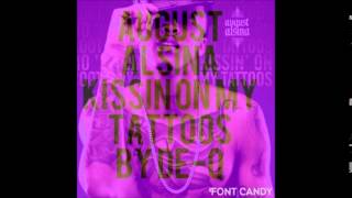 August Alsina kissin on my tattoos C&S by DE-Q